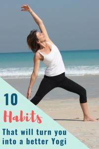 10 essential Yoga habits