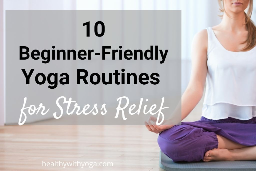 Beginner Yoga for stress relief
