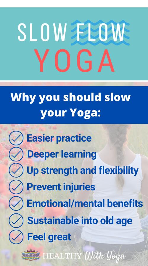 Slow Flow Yoga Benefits