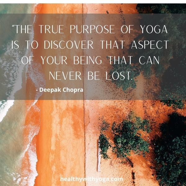 Quote on the purpose on yoga