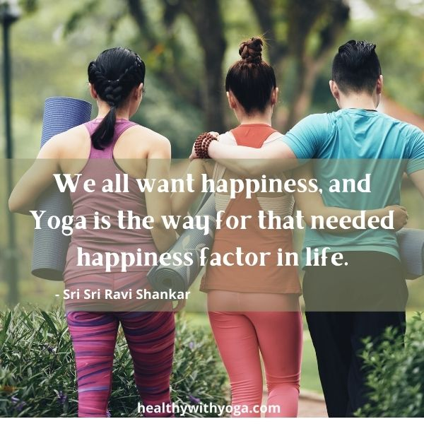 Yoga quote for happiness