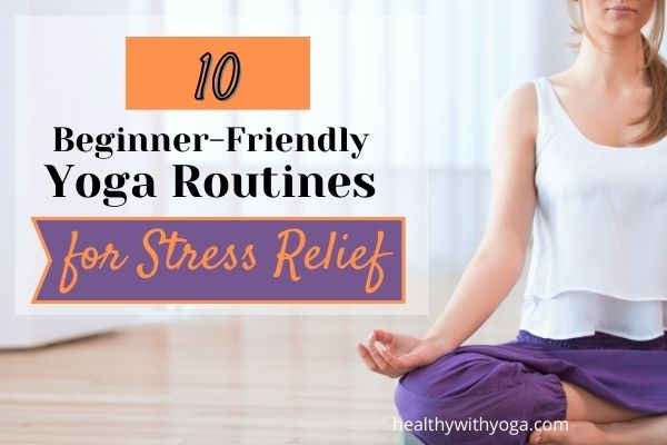 beginner yoga for stress relief